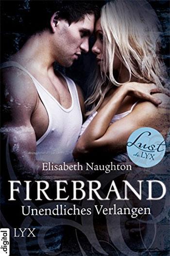 Firebrand – Unendliches Verlangen
